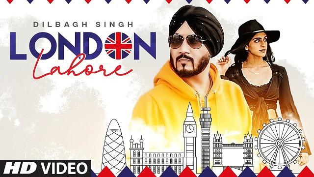 London Lahore Lyrics Dilbagh Singh