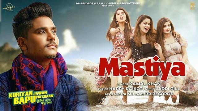 Mastiya Lyrics Kamal Khan