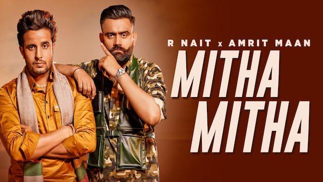 Mitha Mitha Lyrics Amrit Maan x R Nait