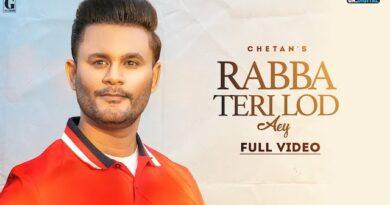 Rabba Teri Lod Aey Lyrics Chetan