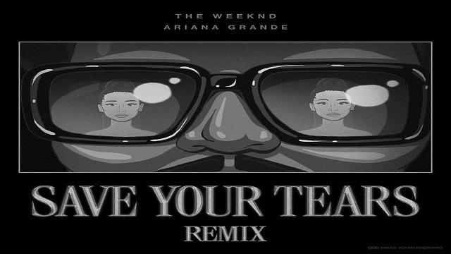 Save Your Tears Remix Lyrics - The Weeknd | Ariana Grande
