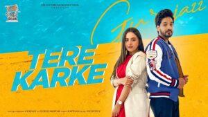 Tere Karke Lyrics Gurjazz   Gurlej Akhtar