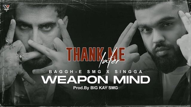 Weapon Mind Lyrics Baggh-E-Smg | Singga