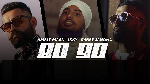 80 90 Lyrics Garry Sandhu   Amrit Maan