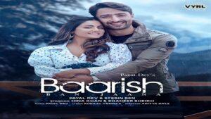 Baarish Ban Jana Lyrics - Payal Dev | Hina Khan