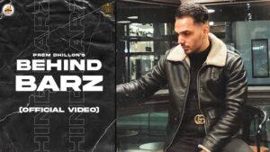 Behind Barz Lyrics Prem Dhillon