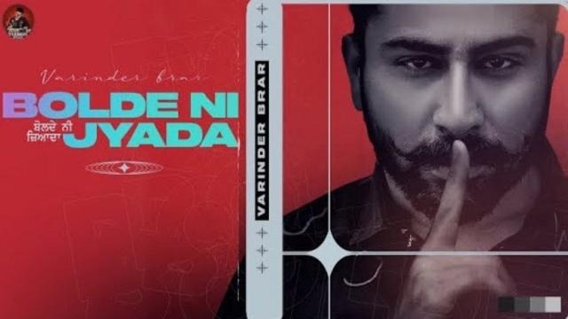 Bolde Ni Zyada Lyrics Varinder Brar