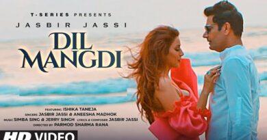Dil Mangdi Lyrics Jasbir Jassi