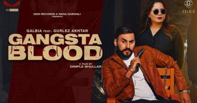 Gangsta Blood Lyrics Galbia | Gurlez Akhtar