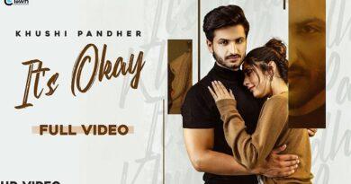 It's Okay Lyrics Khushi Pandher