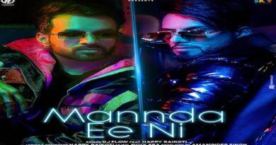 Mannda Ee Ni Lyrics DJ Flow   Happy Raikoti