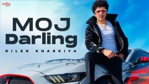 Moj Darling Lyrics Diler Kharkiya