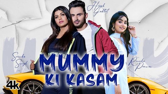 Mummy Ki Kasam Lyrics Renuka Panwar
