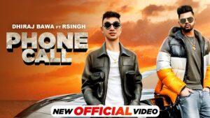 Phone Call Lyrics Dhiraj Bawa | R Singh