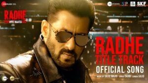 Radhe Title Track Lyrics Sajid Wajid   Radhe Title Track Lyrics - Sajid Wajid   Salman Khan