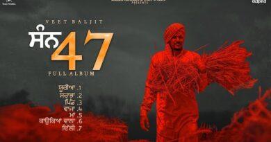 san 47 Album All song lyrics and videos by veet baljit