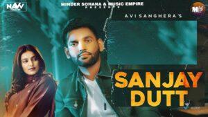 Sanjay Dutt Lyrics Avi Sanghera   Gurlez Akhtar