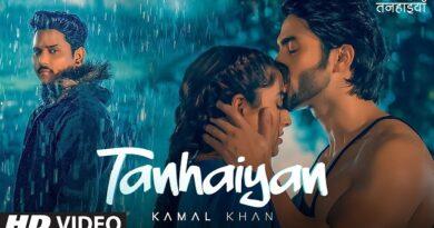 Tanhaiyan Lyrics - Kamal Khan