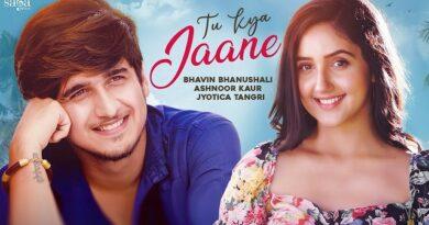 Tu Kya Jaane Lyrics Jyotica Tangri