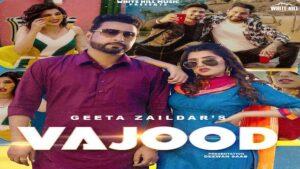 Vajood Lyrics Geeta Zaildar