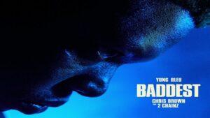 Baddest Lyrics - Yung Bleu   Chris Brown, 2 Chainz