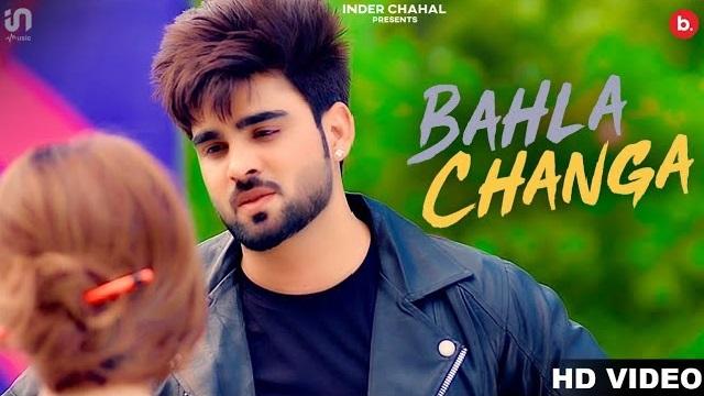 Bahla Changa Lyrics Inder Chahal | DJ Flow