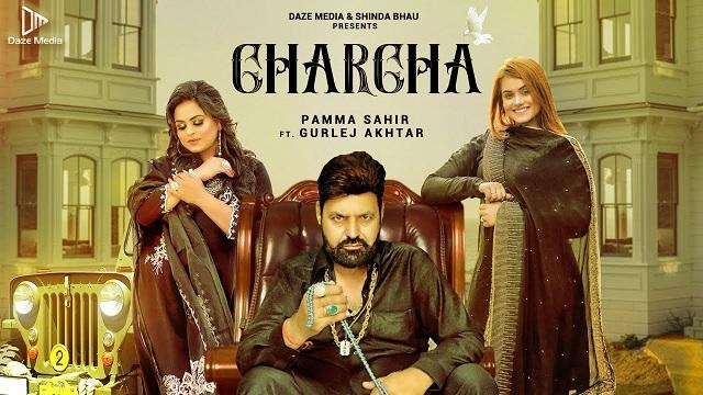 Charcha Lyrics Pamma Sahir | Gurlej Akhtar
