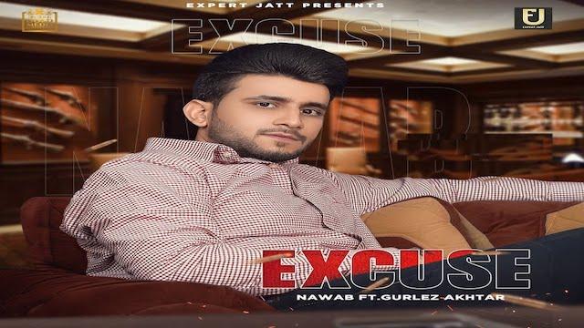 Excuse Lyrics Nawab | Gurlez Akhtar