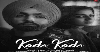 Kade Kade Lyrics Ammy Virk