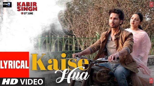 Kaise Hua Lyrics - Kabir Singh | Vishal Mishra