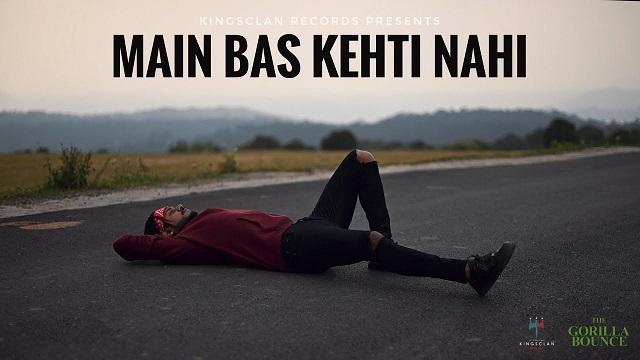 Main Bas Kehti Nahi Lyrics King   The Gorilla Bounce