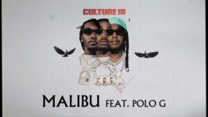Malibu Lyrics - Migos | Polo G