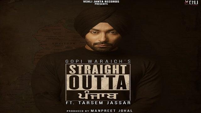 Straight Outta Punjab Lyrics Gopi Waraich | Tarsem Jassar