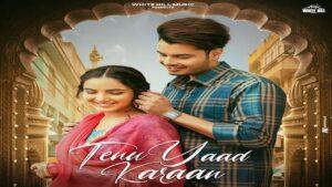 Tenu Yaad Karaan Lyrics Gurnazar | Asees Kaur