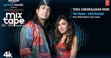 Tera Chehra / Jaan Meri Lyrics Tulsi Kumar | Jubin Nautiyal
