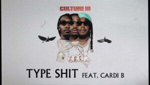 Type Shit Lyrics - Migos | Cardi B