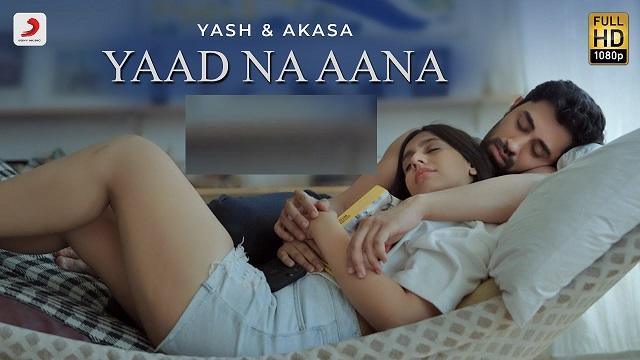 Yaad Na Aana Lyrics Yash Narvekar   Akasa