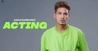 Acting Lyrics Karan Randhawa