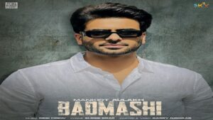 Badmashi Lyrics Mankirt Aulakh