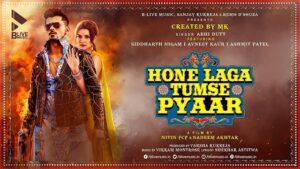 Hone Laga Tumse Pyaar Lyrics Abhi Dutt