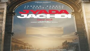 Jyada Jachdi Lyrics jordan Sandhu | Gurlez Akhtar