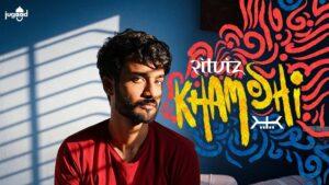 Khamoshi Lyrics - Ritviz