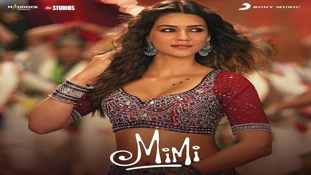 mimi movie all songs lyrics & videos