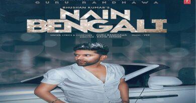 Nain Bengali Lyrics - Guru Randhawa