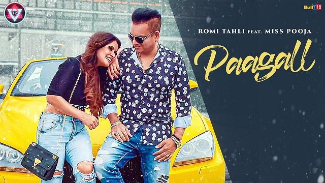 Paagall Lyrics Romi Tahli   Miss Pooja