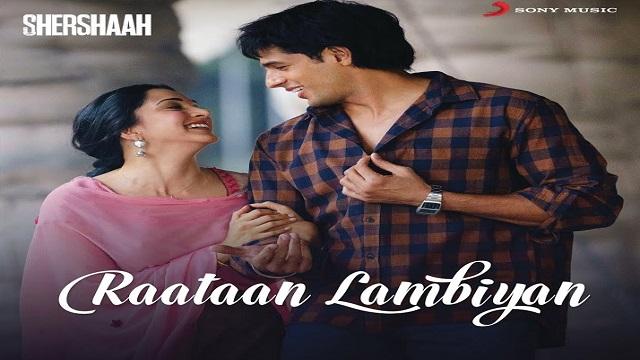Raataan Lambiyan Lyrics - Jubin Nautiyal | Shershaah