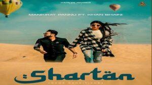 Shartan Lyrics Khan Bhaini | Mankirat Pannu