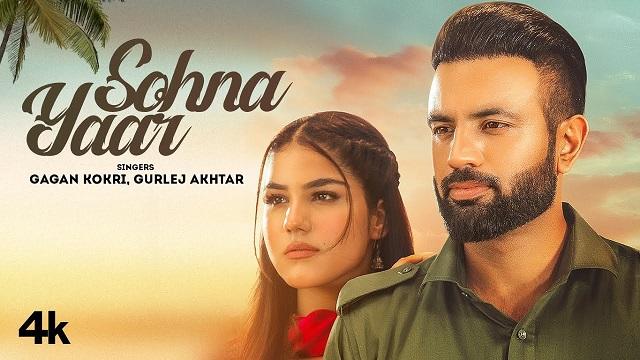 Sohna Yaar Lyrics Gagan Kokri | Gurlez Akhtar