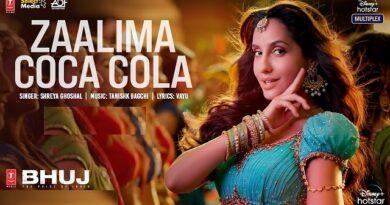 Zaalima Coca Cola Lyrics Shreya Ghoshal | Bhuj