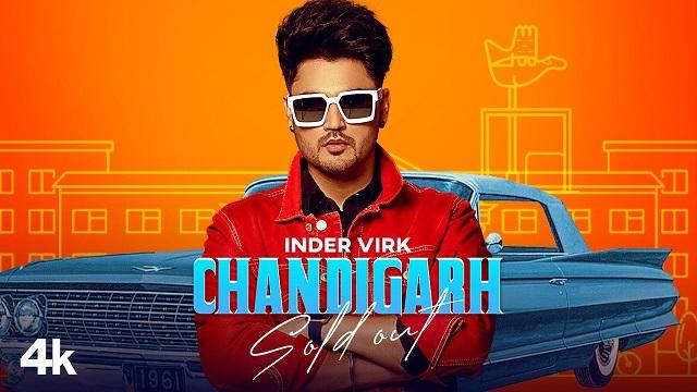 Chandigarh Sold Out Lyrics Inder Virk